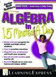 Algebra in 15 Minutes a Day (Junior Skill Builders)