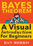 Bayes' Theorem Examples : A visual introduction for beginners