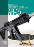 Gun Digest Shooter's Guide to the AR-15