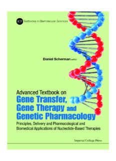 Advanced Textbook on Gene Transer, Gene Therapy and Genetic Pharmacology: Principles, Delivery and Pharmacological and Biomedical Applications of Nucleotide-Based Therapies