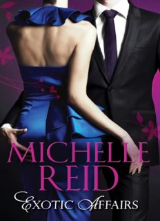 Exotic Affairs (The Mistress Bride; The Spanish Husband; The Bellini Bride)