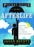 Pocket Guide to the Afterlife: Heaven, Hell, and Other Ultimate Destinations (Pocket Guides)