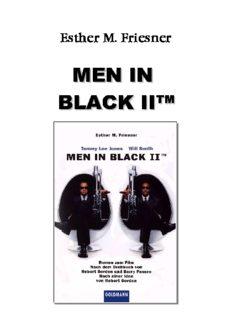 Esther M. Friesner - Men in Black II