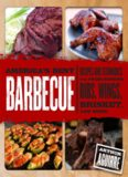 America's Best Barbecue  Recipes and Techniques for Prize-Winning Ribs, Wings, Brisket, and More