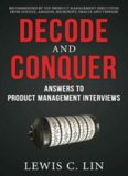 Decode and conquer : answers to product management interviews