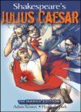 Shakespeare's Julius Caesar  Manga Edition