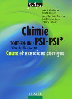 Chimie tout-en-un : PSI-PSI* - Cours et exercices corrigés