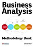 Business Analysis Methodology Book: Business Analyst's Guide to Requirements Analysis, Lean UX Design and Project Management at Lean Enterprises and Lean Startups