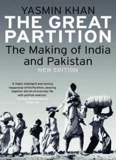 The Great Partition: The Making of India and Pakistan, New Edition.
