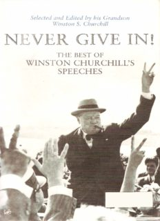 Never Give In! - The Best of Winston Churchill's Speeches