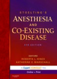 Stoelting's Anesthesia and Co-Existing Disease, 5th Edition