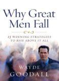 Why Great Men Fall - Dr Wayde Goodall.pdf