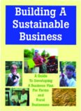 Building a Sustainable Business: A Guide to Developing a Business Plan for Farms and Rural
