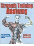 Frederic Delavier – Strength Training Anatomy (first edition)