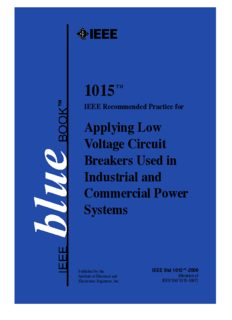 IEEE Std 1015-2006 IEEE Recommended Practice for Applying Low-Voltage Circuit Breakers Used in Industrial and Commercial Power Systems