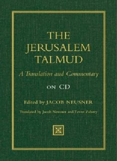 The Jerusalem Talmud: A Translation and Commentary