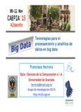 Tecnologías para el procesamiento y analítica de datos en big data Francisco Herrera
