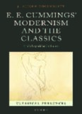 E.E. Cummings' modernism and the classics : each imperishable stanza
