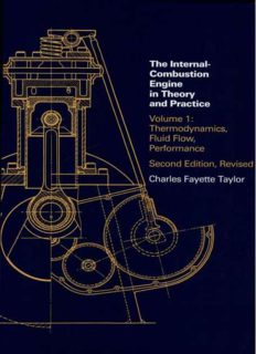 The Internal-Combustion Engine in Theory and Practice. Vol. I: Thermodynamics, Fluid Flow, Performance