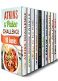 Atkins and Paleo Challenge Box Set 10 In 1 Paula Hess & Monique Lopez & Ingrid Watson