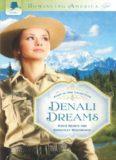 Denali Dreams (Mountain Wishes; Daring Heights; Taking Flight; Denali Guardians)