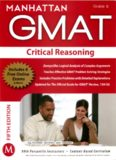 Manhattan GMAT Strategy Guide 6 : Critical Reasoning