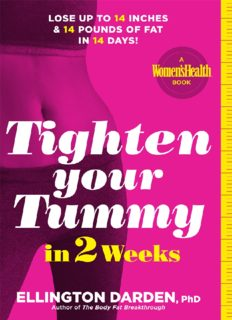 Tighten Your Tummy in Two Weeks: Lose Up to 14 Inches Off Your Waist and 12 Pounds of Fat in Only 14 Days!