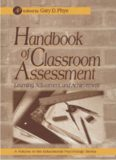 Handbook of Classroom Assessment: Learning, Achievement, and Adjustment (Educational Psychology)