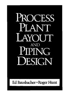 Process Plant Layout and Piping Design by Ed Bausbacher and Roger Hunt