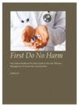 First Do No Harm First Do No Harm