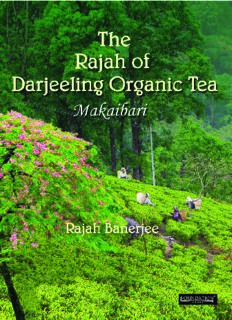 The Rajah of Darjeeling Organic Tea : Makaibari