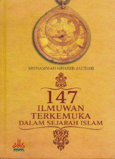 147 ILMUWAN TERKEMUKA DALAM SEJARAH ISLAM