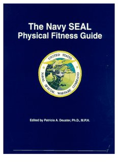 The Navy SEAL Physical Fitness Guide - Human Performance