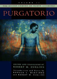 The Divine Comedy of Dante Alighieri: Volume 2: Purgatorio (Divine Comedy of Dante Alighieri)