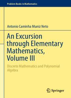 An Excursion through Elementary Mathematics, Volume III: Discrete Mathematics and Polynomial Algebra