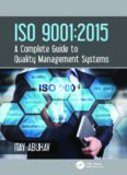 ISO 9001: 2015 A Complete Guide to Quality Management Systems