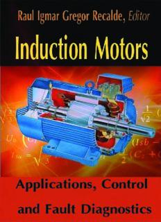 Induction Motors: Applications, Control and Fault Diagnostics