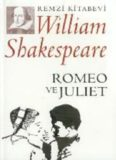 Romeo ve Juliet - William Shakespeare