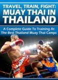 Travel, Train, Fight: Muay Thai in Thailand