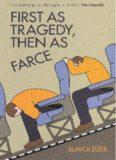 Zizek, Slavoj-First as Tragedy, Then as Farce.pdf