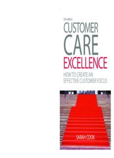 Customer Care Excellence: How to Create an Effective Customer Focus 5th edition (Customer Care Excellence: How to Create an Effective Customer Care)