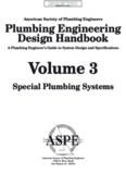 Plumbing Engineering Design Handbook - A Plumbing Engineer's Guide to System Design and Specifications, Volume 3 - Special Plumbing Systems