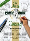 The Complete Art of Comic Book Inking