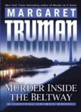 Murder Inside the Beltway: A Capital Crimes Novel