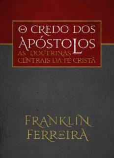 As Doutrinas Centrais da fé Cristã