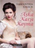 Aşka Karşı Koyma - Samantha Grace
