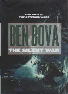 Bova, Ben - Asteroid Wars 03 - The Silent War