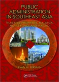 Public Administration in Southeast Asia: Thailand, Philippines, Malaysia, Hong Kong, and Macao (Public Administration and Public Policy)