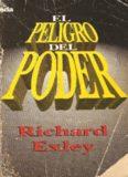 El Peligro Del Poder - Richard Exley