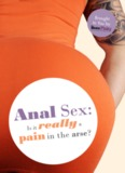 Anal Sex - Is It Really A Pain In The Arse?